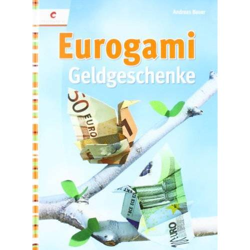 Andreas Bauer - Eurogami: Geldgeschenke - Preis vom 29.07.2021 04:48:49 h