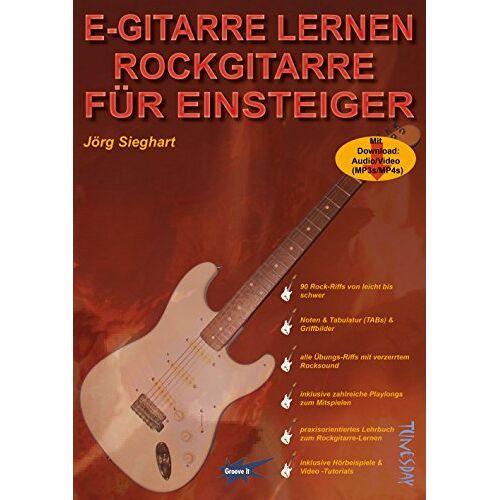 Jörg Sieghart - E-Gitarre lernen - Rockgitarre für Einsteiger - mit MP3- und Video-Download, Noten und Tabulatur - Preis vom 18.06.2021 04:47:54 h