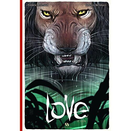Frédéric Brrémaud - Love, Tome 3 : Le lion - Preis vom 09.06.2021 04:47:15 h