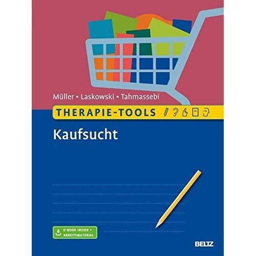 Astrid Müller - Therapie-Tools Kaufsucht: Mit E-Book inside und Arbeitsmaterial - Preis vom 02.08.2021 04:48:42 h