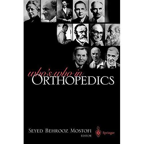 Mostofi, Seyed B. - Who's Who in Orthopedics - Preis vom 15.06.2021 04:47:52 h