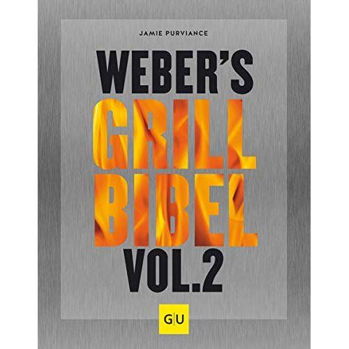 Jamie Purviance - Weber's Grillbibel Vol. 2 (GU Weber's Grillen) - Preis vom 22.06.2021 04:48:15 h