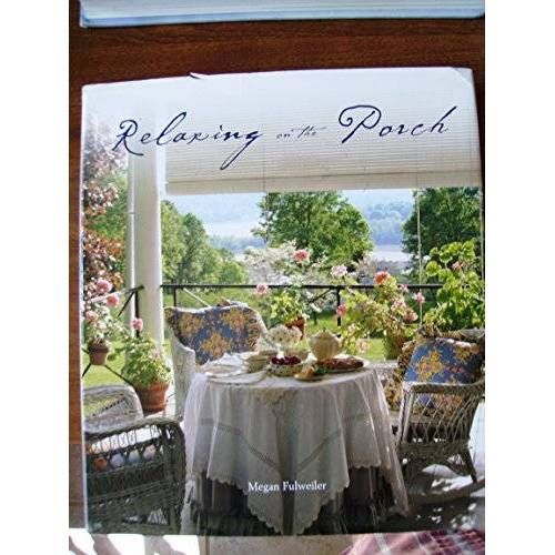 Megan Fulweiler - relaxing-on-the-porch - Preis vom 19.06.2021 04:48:54 h