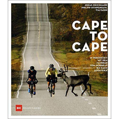 Jonas Deichmann - Cape to Cape: In Rekordzeit mit dem Fahrrad vom Nordkap bis nach Südafrika - Preis vom 11.06.2021 04:46:58 h