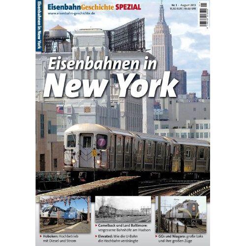 - Eisenbahn Geschichte Spezial New York - Preis vom 23.09.2021 04:56:55 h