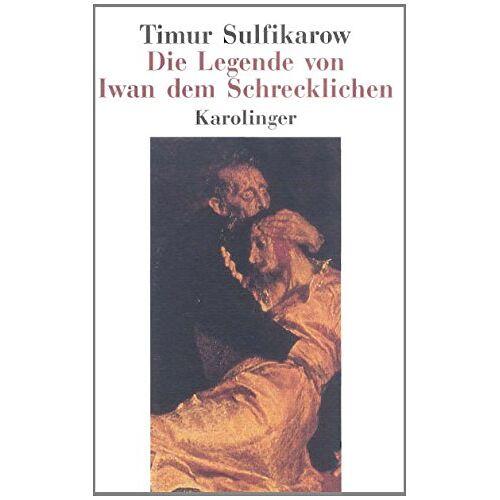 Timur Sulfikarow - Die Legende von Iwan dem Schrecklichen - Preis vom 16.06.2021 04:47:02 h
