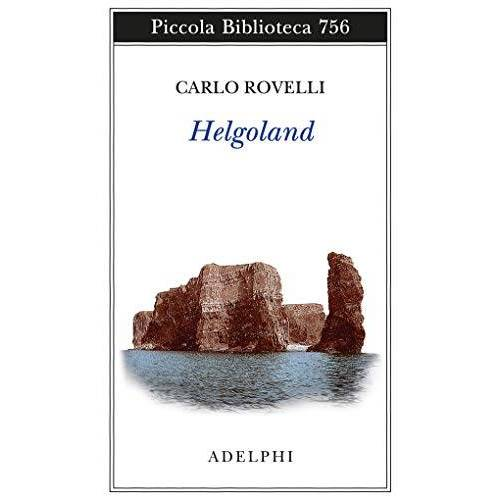 Carlo Rovelli - Helgoland - Preis vom 20.06.2021 04:47:58 h