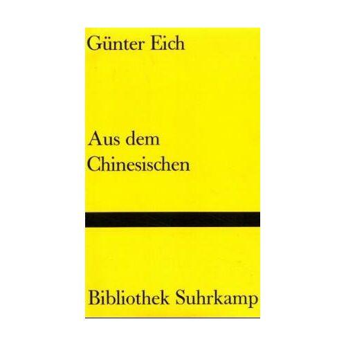 Günter Eich - Aus dem Chinesischen - Preis vom 23.09.2021 04:56:55 h
