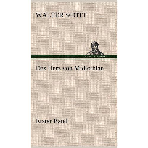 - Das Herz von Midlothian - Erster Band - Preis vom 18.06.2021 04:47:54 h