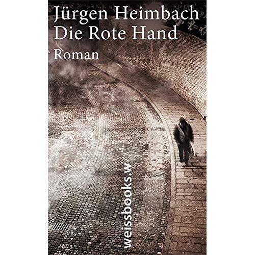 Jürgen Heimbach - Die Rote Hand - Preis vom 09.06.2021 04:47:15 h