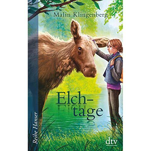 Malin Klingenberg - Elchtage: Roman (Reihe Hanser) - Preis vom 12.06.2021 04:48:00 h