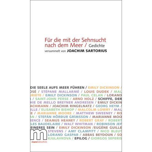 Joachim Sartorius - Für die mit der Sehnsucht nach dem Meer - Preis vom 13.06.2021 04:45:58 h