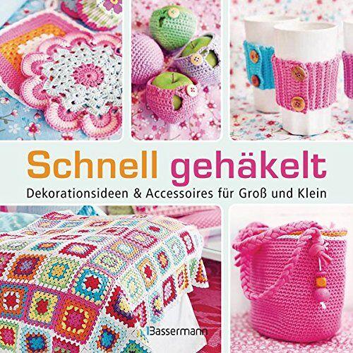 Therese Hagstedt - Schnell gehäkelt: Dekorationsideen und Accessoires für Groß und Klein - Preis vom 17.06.2021 04:48:08 h