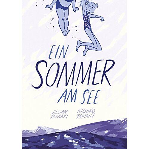 Mariko Tamaki - Ein Sommer am See - Preis vom 18.06.2021 04:47:54 h