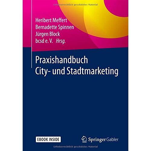 Heribert Meffert - Praxishandbuch City- und Stadtmarketing - Preis vom 22.06.2021 04:48:15 h