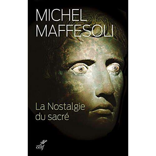 - La Nostalgie du sacré - Preis vom 20.06.2021 04:47:58 h
