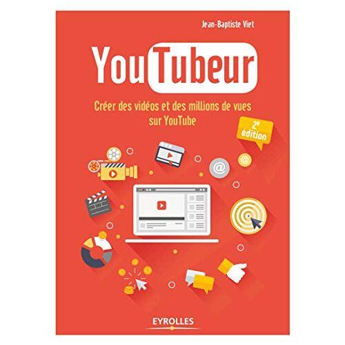 - YouTubeur : Créer des vidéos et des millions de vues sur YouTube - Preis vom 14.06.2021 04:47:09 h