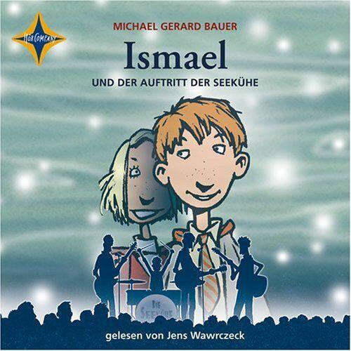 Bauer, Michael Gerard - Ismael und der Auftritt der Seekühe: Gelesen von Jens Wawrczeck, 4 CDs, Digifile - Preis vom 18.06.2021 04:47:54 h
