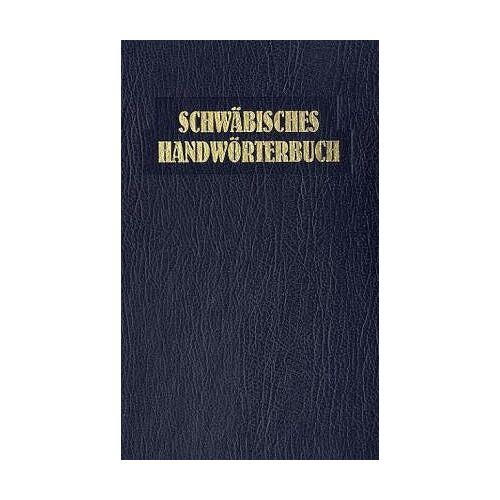 - Schwäbisches Handwörterbuch - Preis vom 21.06.2021 04:48:19 h