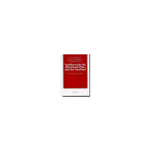 - Nachbarrecht für Rheinland-Pfalz und das Saarland: Kommentar zum Nachbarrechtsgesetz Rheinland-Pfalz mit einer Gegenüberstellung des rheinland-pfälzischen und des saarländischen Nachbarrechtsgesetzes - Preis vom 15.06.2021 04:47:52 h