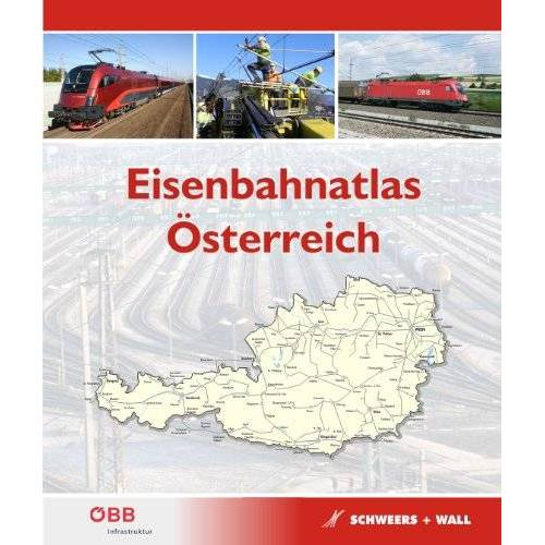 - Eisenbahnatlas Österreich: Railatlas Austria - Preis vom 06.09.2021 04:53:38 h
