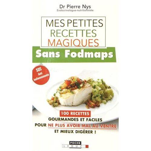 Pierre Nys - Mes petites recettes magiques sans Fodmaps - Preis vom 21.06.2021 04:48:19 h
