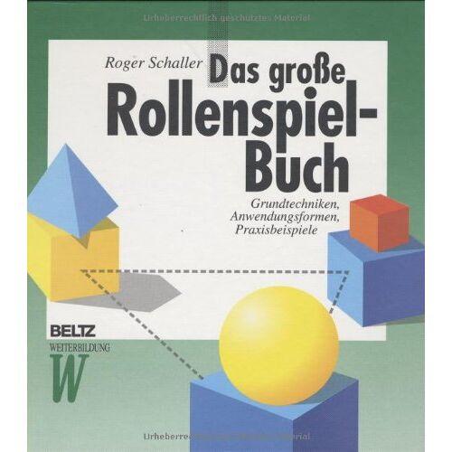 Roger Schaller - Das große Rollenspiel-Buch - Preis vom 19.06.2021 04:48:54 h
