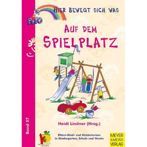 Heidi Lindner - Auf dem Spielplatz - Preis vom 12.06.2021 04:48:00 h