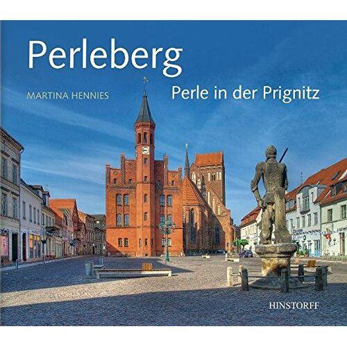 Martina Hennies - Perleberg. Perle in der Prignitz - Preis vom 09.06.2021 04:47:15 h