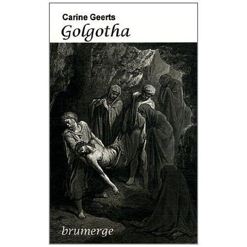 Carine Geerts - Golgotha - Preis vom 09.06.2021 04:47:15 h
