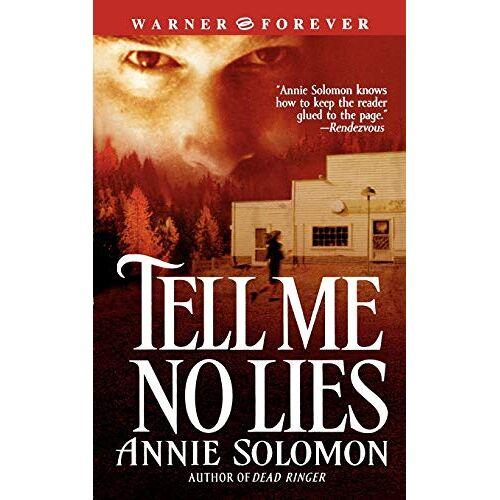 Annie Solomon - Tell Me No Lies - Preis vom 30.07.2021 04:46:10 h