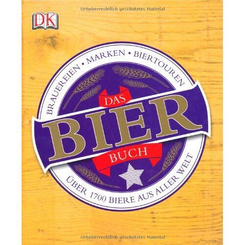 Tim Hampson - Das Bierbuch: Über 1700 Biere aus aller Welt - Preis vom 19.06.2021 04:48:54 h