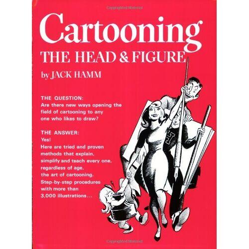 Jack Hamm - Cartooning the Head and Figure (Perigee) - Preis vom 17.06.2021 04:48:08 h