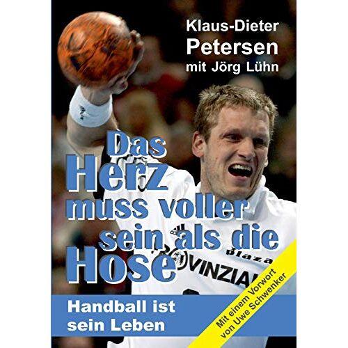 Jörg Lühn - Das Herz muss voller sein als die Hose: Handball ist sein Leben - Preis vom 15.06.2021 04:47:52 h