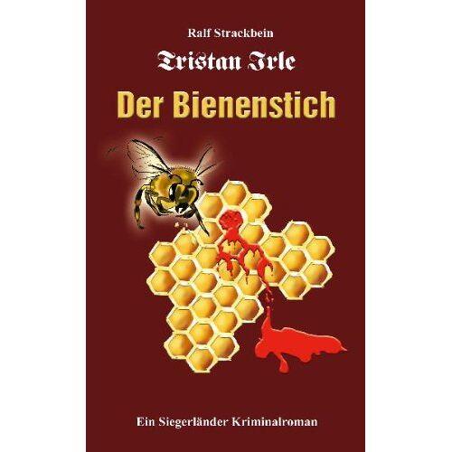 Ralf Strackbein - Tristan Irle - Der Bienenstich - Preis vom 18.06.2021 04:47:54 h