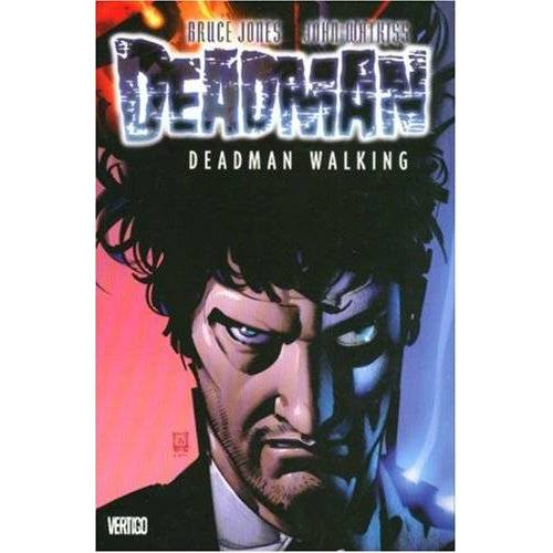 Bruce Jones - Deadman: Deadman Walking - VOL 01 - Preis vom 11.06.2021 04:46:58 h