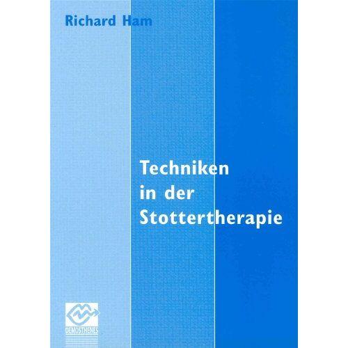 Richard Ham - Techniken in der Stottertherapie - Preis vom 30.07.2021 04:46:10 h