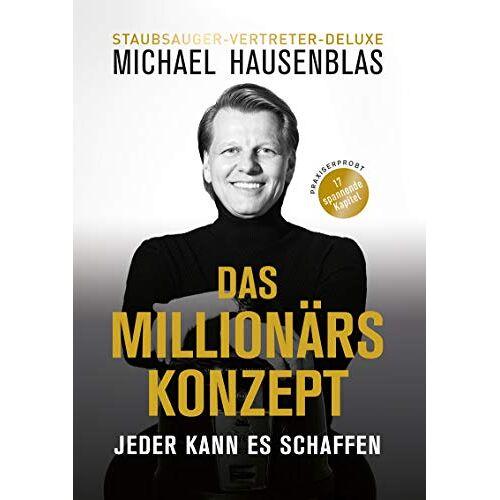 Michael Hausenblas - Das Millionärskonzept - Preis vom 16.06.2021 04:47:02 h