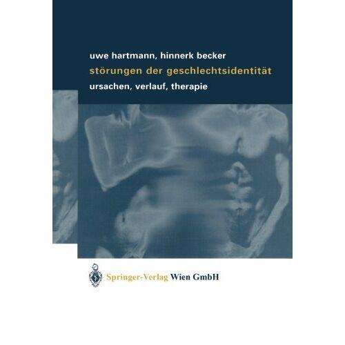 Uwe Hartmann - Störungen der Geschlechtsidentität: Ursachen, Verlauf, Therapie - Preis vom 12.10.2021 04:55:55 h