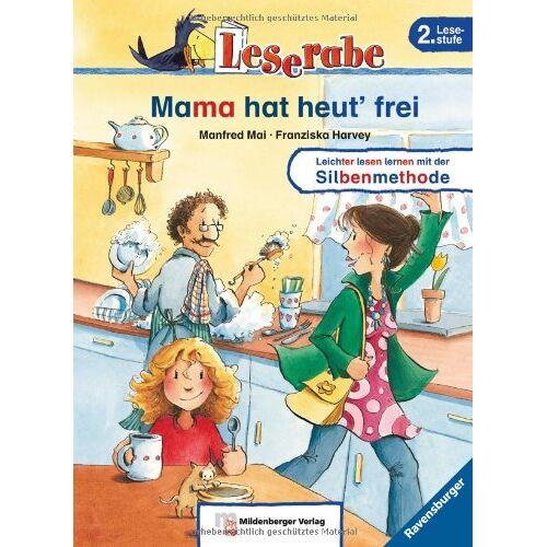 Manfred Mai - Leserabe mit Mildenberger Silbenmethode: Mama hat heut' frei - Preis vom 14.06.2021 04:47:09 h