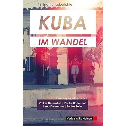 Volker Hermsdorf - Kuba im Wandel: 16 Erfahrungsberichte - Preis vom 11.06.2021 04:46:58 h