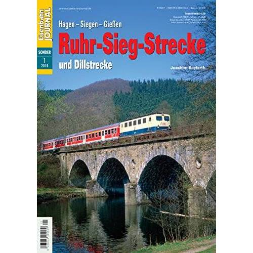Joachim Seyferth - Ruhr-Sieg-Strecke und Dillstrecke - Eisenbahn Journal Sonder-Ausgabe 1-2018 - Preis vom 11.10.2021 04:51:43 h
