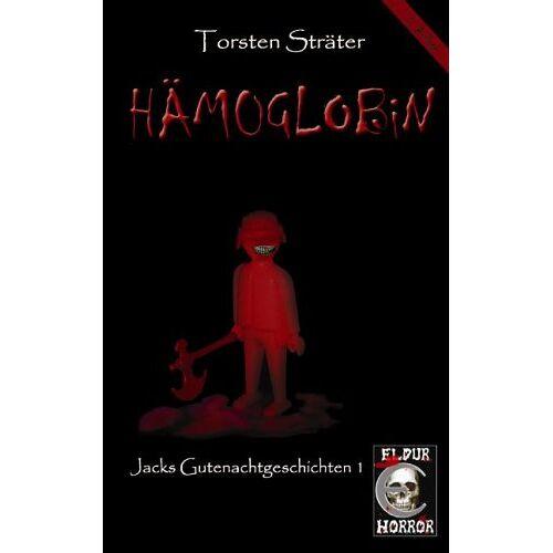 Torsten Sträter - Hämoglobin. Jacks Gutenachtgeschichten 1 - Preis vom 18.06.2021 04:47:54 h