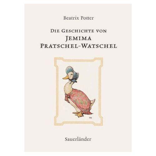 Beatrix Potter - Die Geschichte von Jemima Pratschel-Watschel - Preis vom 16.05.2021 04:43:40 h