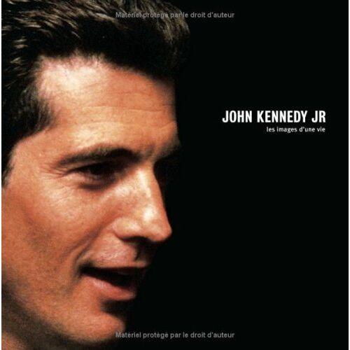 Yann-Brice Dherbier - John Kennedy Jr : Les images d'une vie - Preis vom 19.06.2021 04:48:54 h