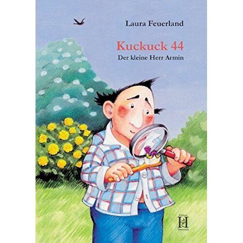 Laura Feuerland - Kuckuck 44: Der kleine Herr Armin - Preis vom 22.06.2021 04:48:15 h