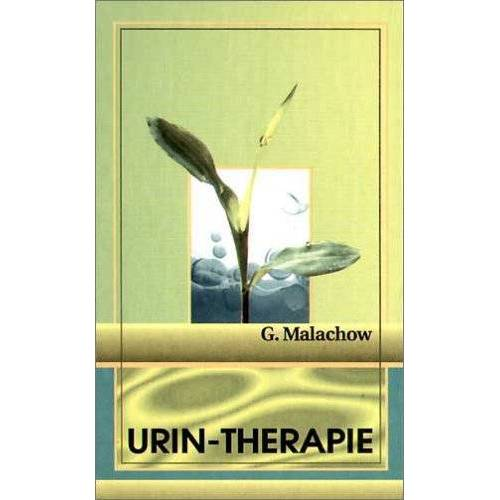 Gennadi Malachov - Urin-Therapie - Preis vom 15.10.2021 04:56:39 h