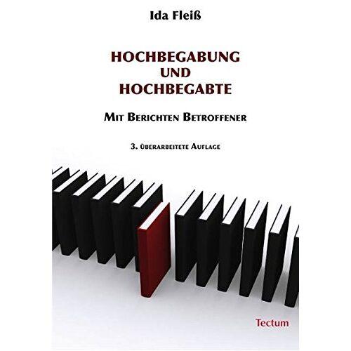 Ida Fleiß - Hochbegabung und Hochbegabte: Mit Berichten Betroffener - Preis vom 08.09.2021 04:53:49 h