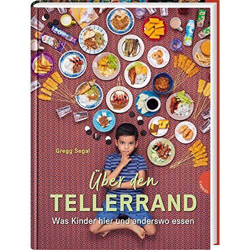 - Über den Tellerrand: Was Kinder hier und anderswo essen - Preis vom 14.06.2021 04:47:09 h