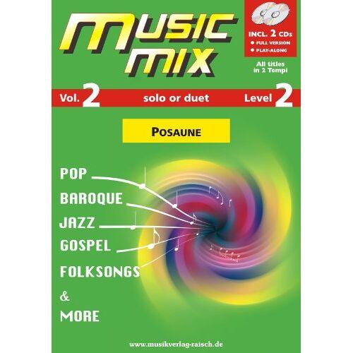 Rainer Raisch - Music Mix Vol.2 Posaune (play along für Posaune) - Preis vom 12.10.2021 04:55:55 h